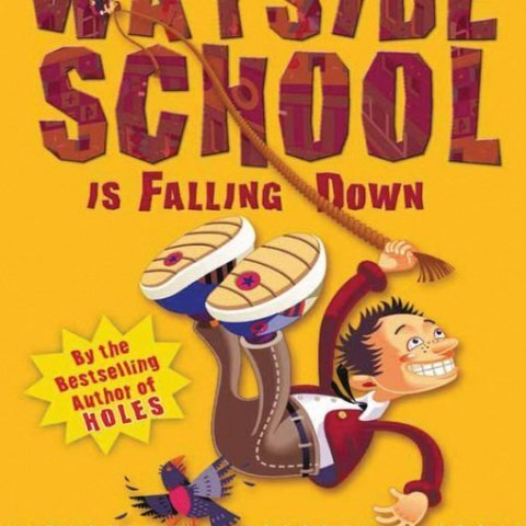 """Wayside School Is Falling Down"" by Louis Sachar"