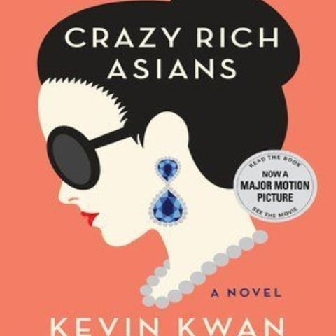 """""""Crazy rich Asians"""" by Kevin Kwan"""