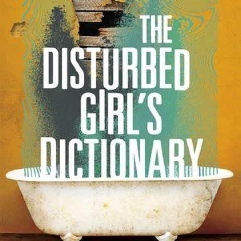 """""""The Disturbed Girl's Dictionary"""", by NoNieqa Ramos"""