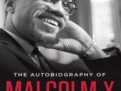 """The Autobiography of Malcolm X"", by Malcolm X and Alex Haley"