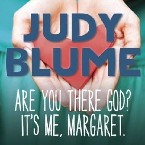 """""""Are you there, God? It's me, Margaret"""" by Judy Blume"""